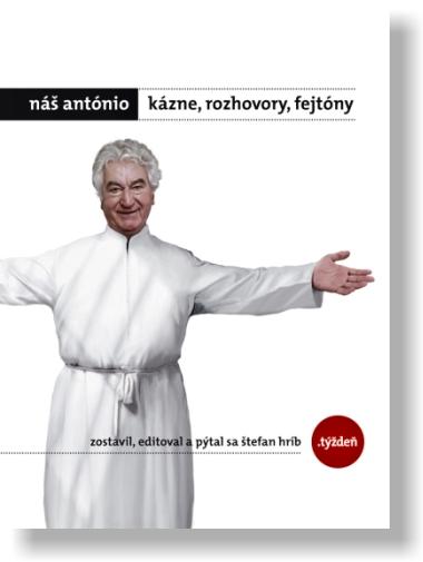 Náš António - kázne, rozhovory, fejtóny + DVD