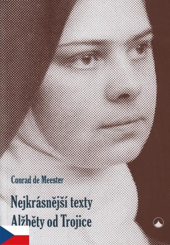 Nejkrásnější texty Alžběty od Trojice