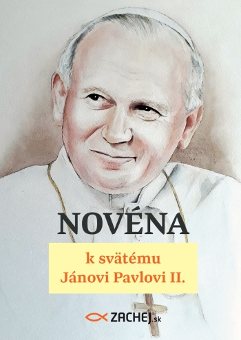 Novéna k svätému Jánovi Pavlovi II. / Zachej