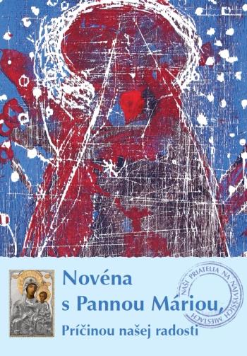 Novéna s Pannou Máriou, Príčinou našej radosti