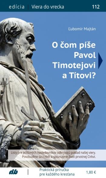 O čom píše Pavol Timotejovi a Títovi? (112)