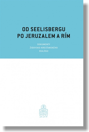 Od Seelisbergu po Jeruzalem a Rím