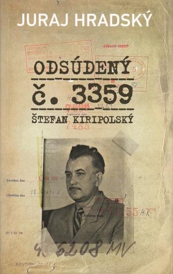 Odsúdený č.3359. Štefan Kiripolský