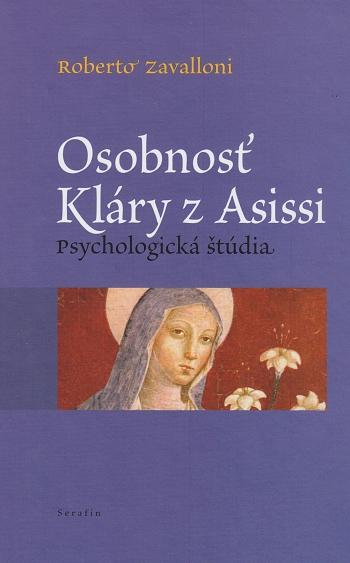 Osobnosť Kláry z Assisi