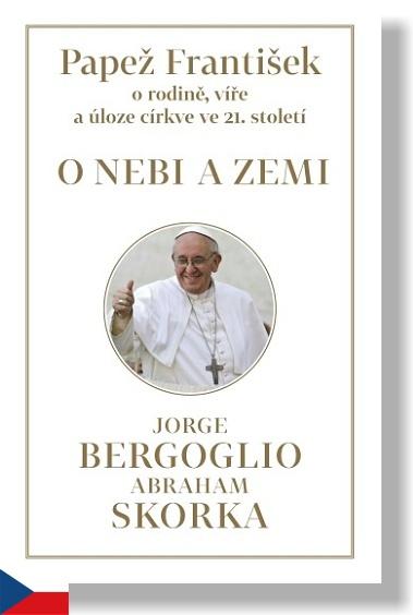 Pápež František - O nebi a zemi / paseka.cz