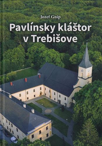 Pavlínsky kláštor v Trebišove