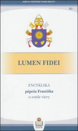 LUMEN FIDEI (Encyklika o svetle viery)
