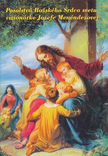 Posolstvá Božského Srdca svetu, vizionárke Jozefe Menéndezovej