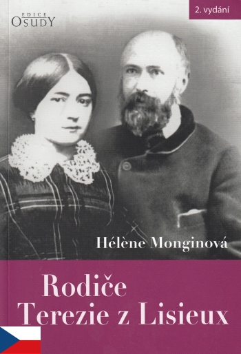 Rodiče Terezie z Lisieux (2. vydání)