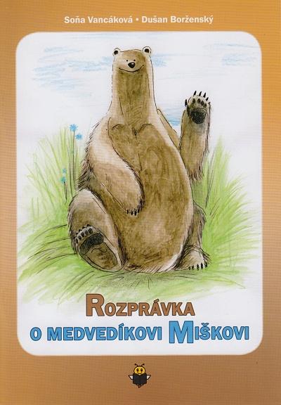 Rozprávka o medvedíkovi Miškovi