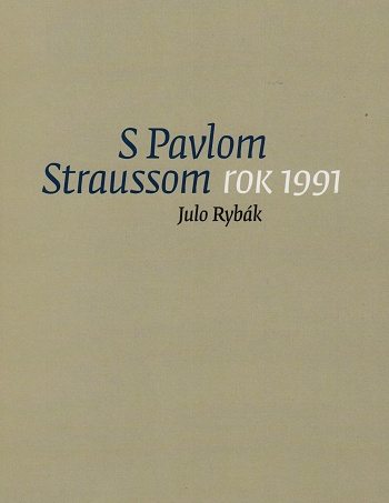 S Pavlom Straussom, rok 1991