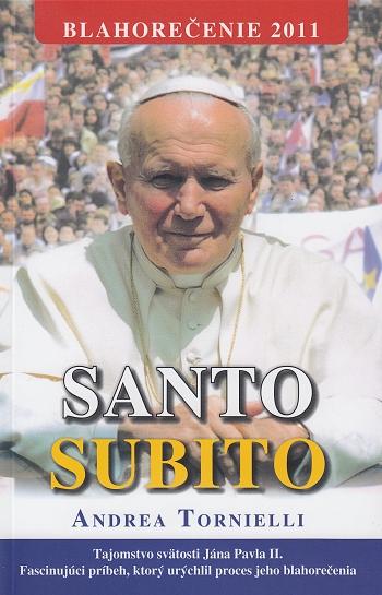 SANTO SUBITO - ihneď svätý - mäkká väzba