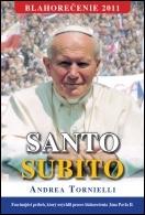 SANTO SUBITO - ihneď svätý - tvrdá väzba