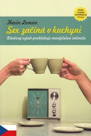 Sex začína v kuchyni (2. vydání)