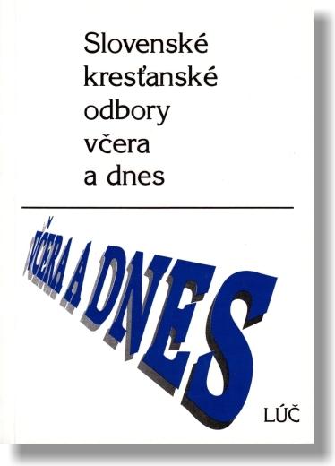 Slovenské kresťanské odbory včera a dnes