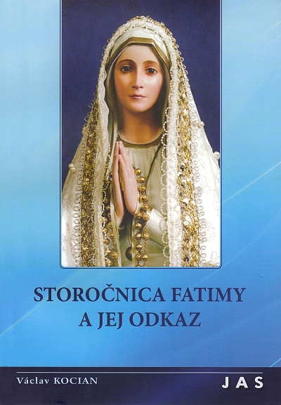 Storočnica Fatimy a jej odkaz