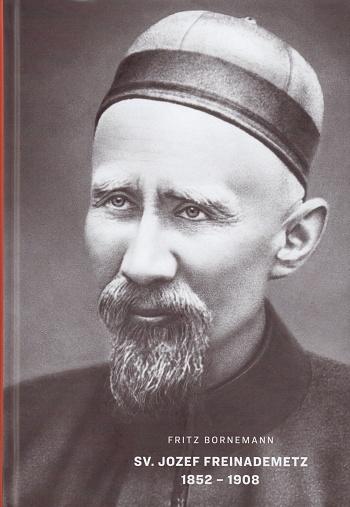 Sv. Jozef Freinademetz 1852 - 1908