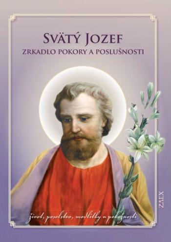 Svätý Jozef - Zrkadlo pokory a poslušnosti