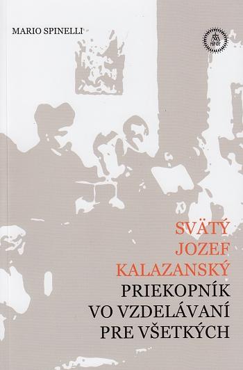 Svätý Jozef Kalazanský, priekopník vo vzdelávaní pre všetkych