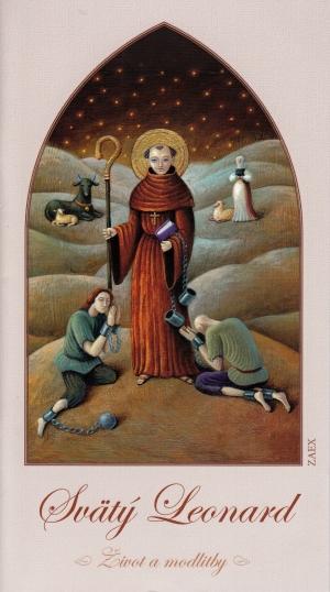 Svätý Leonard - život a modlitby