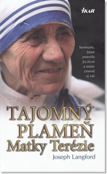 Tajomný plameň Matky Terézie (2. vydanie)