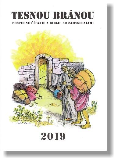 Tesnou bránou 2019