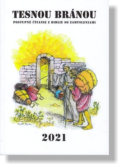 Tesnou bránou 2021