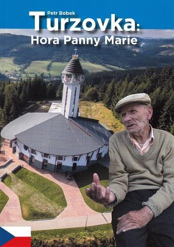 Turzovka: Hora Panny Marie