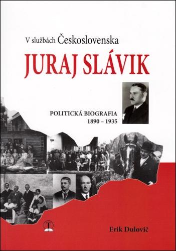 V službách Československa Juraj Slávik