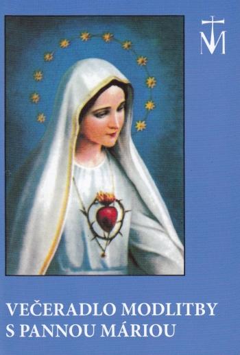 Večeradlo modlitby s Pannou Máriou