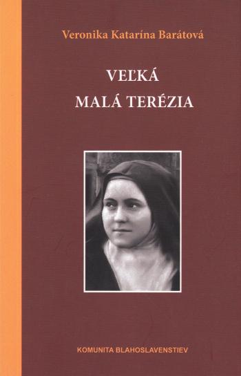 Veľká malá Terézia (3. vydanie)