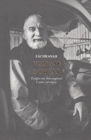 Záchranár Viliam Dobiáš