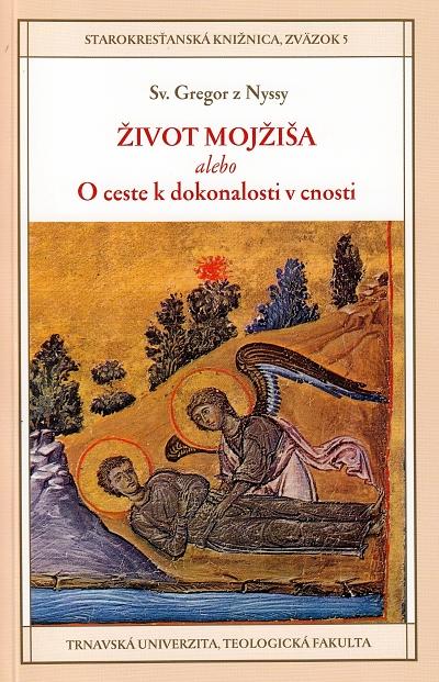 Život Mojžiša alebo O ceste k dokonalosti v cnosti (5)