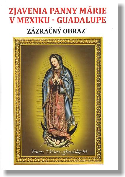 Zjavenia Panny Márie v Mexiku - Guadalupe