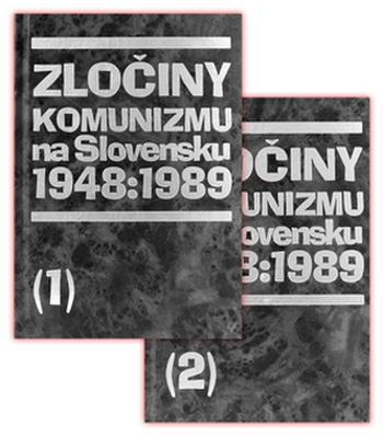Zločiny komunizmu na Slovensku 1948 - 1989 (1+2)