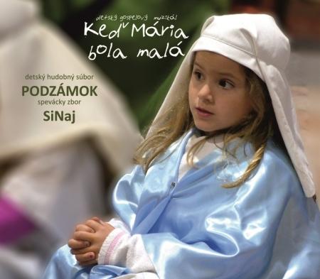 CD - Keď Mária bola malá