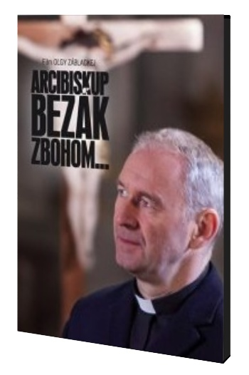 DVD - Arcibiskup Bezák zbohom...