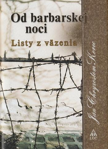 Od barbarskej noci - Listy z väzenia