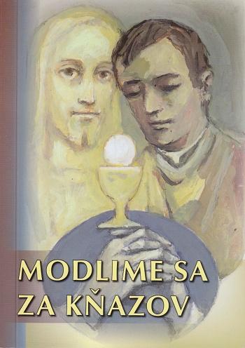Modlime sa za kňazov