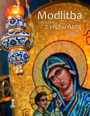 Modlitba s mníchmi z vrchu Atos