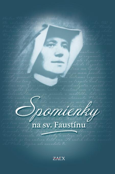 Spomienky na sv. Faustínu