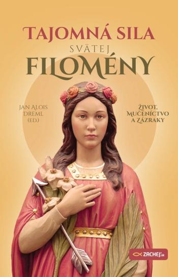 Tajomná sila svätej Filomény
