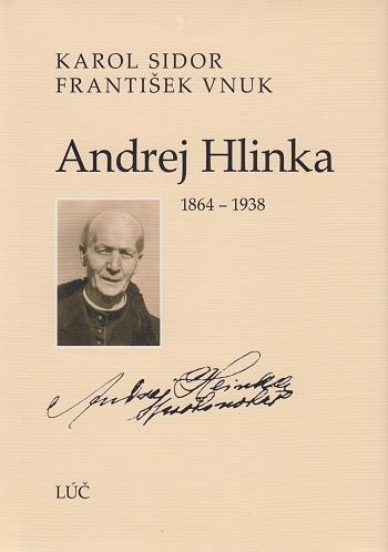 Andrej Hlinka (1864 - 1938)