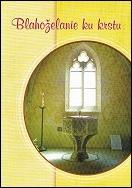Blahoželanie ku krstu - KRSTITEĽNICA