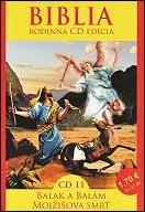 CD - Biblia 11. / Balak a Balám, Mojžišova smrť