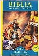 CD - Biblia 9. / Zlaté teľa, Archa zmluvy