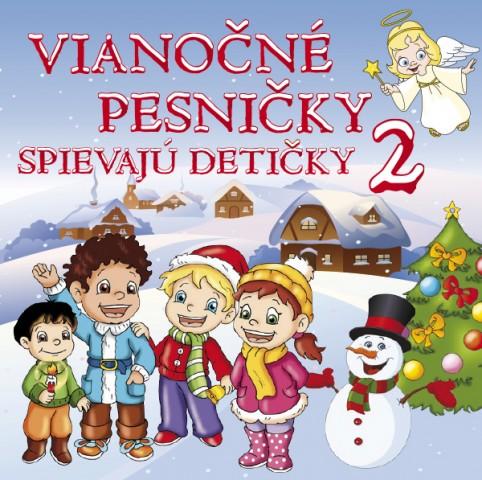 2CD - Vianočné pesničky spievajú detičky