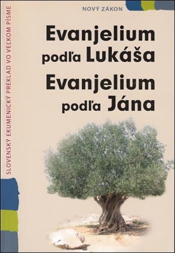 Evanjelium podľa Lukáša  Evanjelium podľa Jána