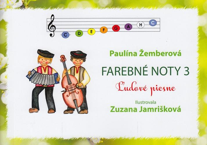 Farebné noty 3 - Ľudové piesne