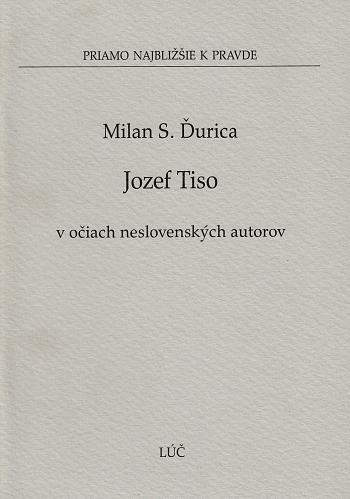 Jozef Tiso v očiach neslovenských autorov (7)